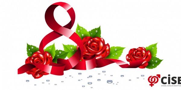 8 Mart Dünya Kadınlar Günü Yeni Bir Başlangıç Olsun