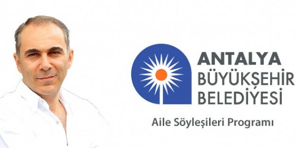 Antalya B.B. - Aile Söyleşileri Programı