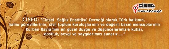 Cinsel Sağlık Enstitüsü Derneği olarak Türk halkının, kamu görevlilerinin, sivil toplum kuruluşlarının ve değerli basın mensuplarının Kurban Bayramını en güzel duygu ve düşüncelerimizle kutlar, dostluk, sevgi ve saygılarımızı sunarız....
