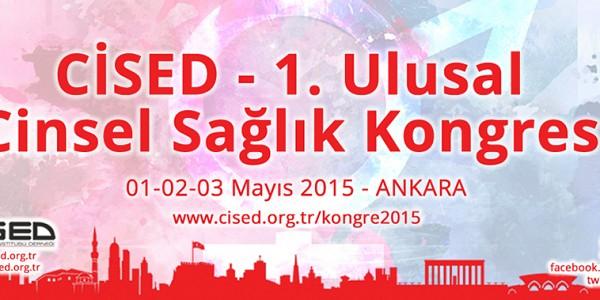 CİSED 1. Ulusal Cinsel Sağlık Kongresi Ankara'da Yapılacak