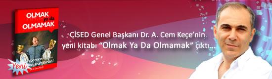 CİSED Genel Başkanı Cem Keçe'nin yeni kitabı Olmak Ya Da Olmamak çıktı...