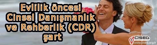 Evlilik öncesi Cinsel Danışmanlık ve Rehberlik (CDR) şart