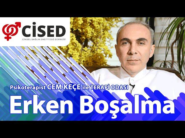 Erken Boþalma - Terapi Odasý