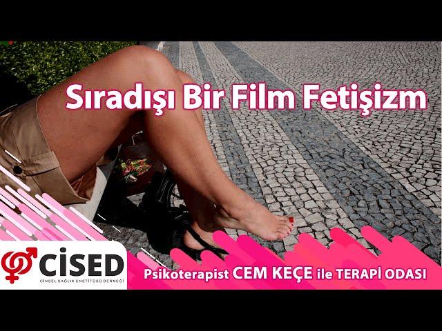 S�rad��� Bir Film Feti�izm - Terapi Odas�