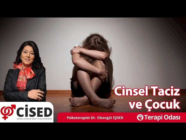 Cinsel Taciz ve Çocuk - Terapi Odasý Dr Obengül Ejder