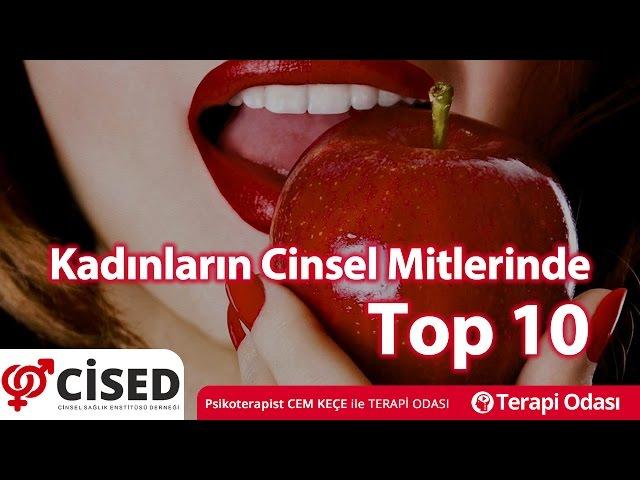 Kadýnlarýn Cinsel Mitlerinde Top 10 - Terapi Odasý