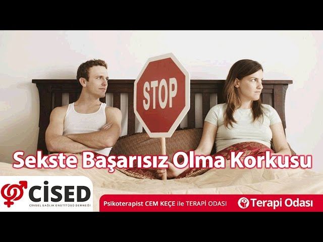 Sekste Ba�ar�s�z Olma Korkusu - Terapi Odas�