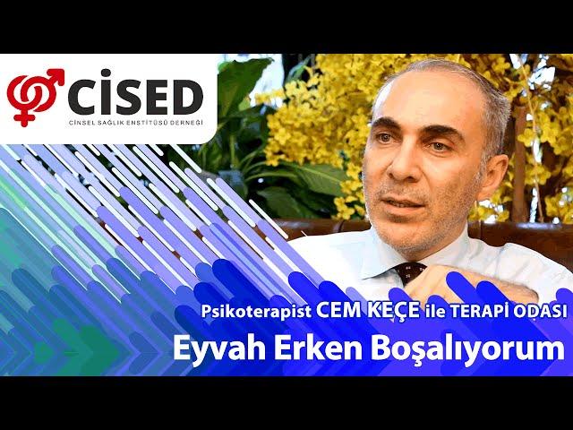 Eyvah Erken Boþalýyorum - Terapi Odasý