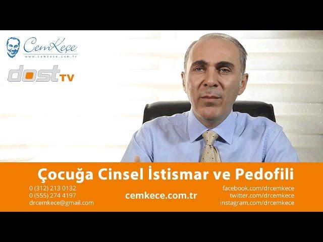 Çocuða Cinsel Ýstismar ve Pedofili - Psikoterapist Cem KEÇE ile Dost TV Aile Saadeti