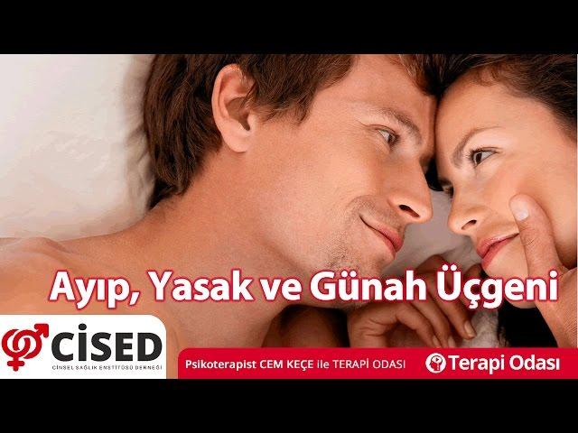 Ayýp Yasak ve Günah Üçgeni - Terapi Odasý