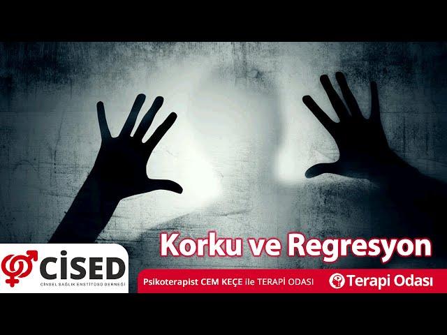 Korku ve Regresyon - Terapi Odasý
