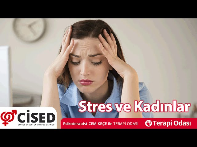 Stres ve Kadýnlar - Terapi Odasý