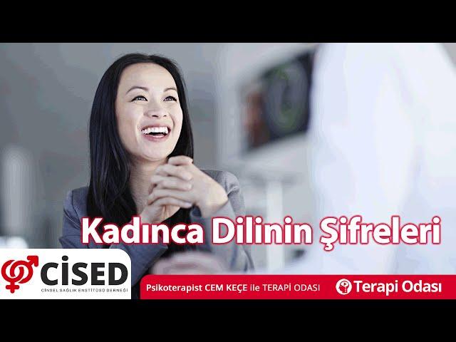 Kad�nca Dilinin �ifreleri - Terapi Odas�