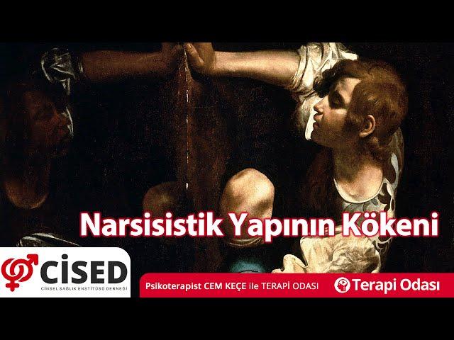 Narsisistik Yapýnýn Kökeni - Terapi Odasý